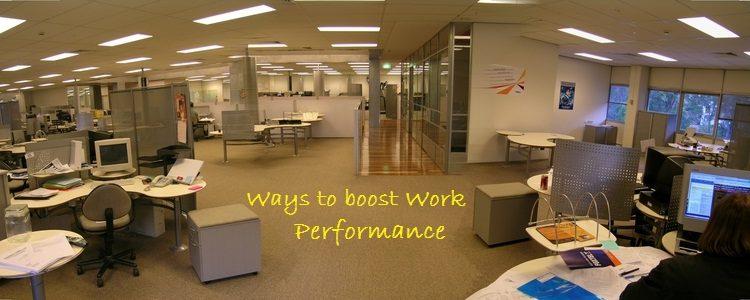 Ways to Boost Work Performance