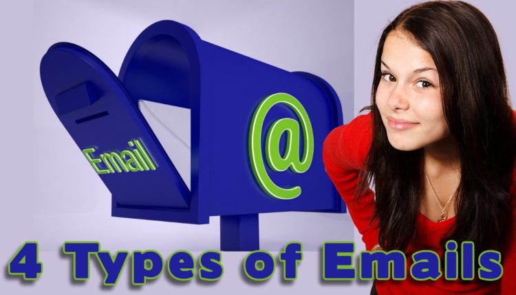 Types of Emails You Need to Use