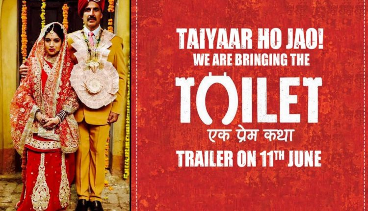 Toilet : Ek Prem Katha-Strong Message with a Comic Twist.