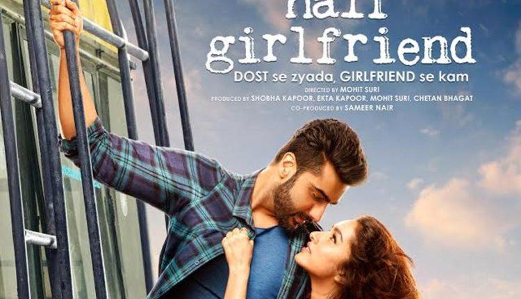 Half Girlfriend – 'DOST se zyada, GIRLFRIEND se kam'