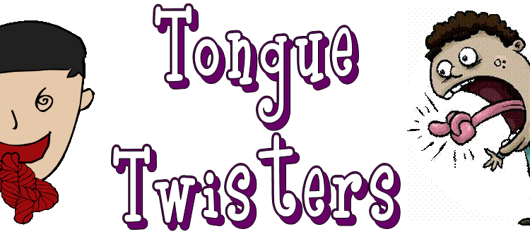 Get Twisted??? Tips and Tricks to win Tongue Twister