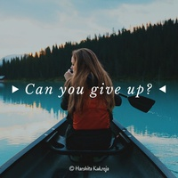 Can you give up?